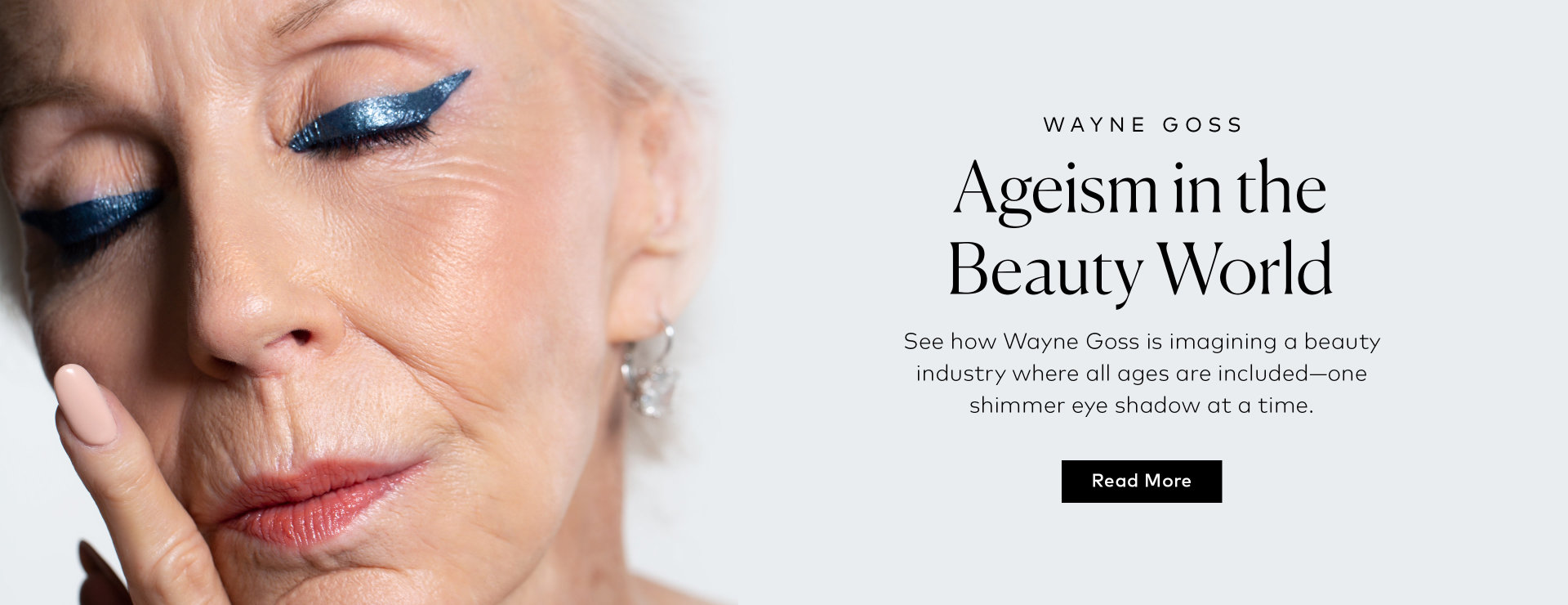 Read how Wayne Goss fights ageism in the beauty industry here!