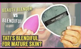 TATI BEAUTY BLENDIFUL vs Beauty Blender for MATURE SKIN