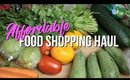 AFFORDABLE HEALTHY FOOD SHOPPING HAUL | Under $100 for a week
