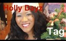 The Holly Dayz Tag