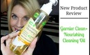 Review: Garnier Clean+ Nourishing Cleansing Oil