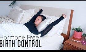 My method of HORMONE FREE Birth Control
