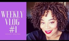 WEEKLY VLOG #1 Monday Morning