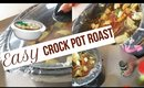 Easy Crock Pot Roast For Family Dinner | Stay At Home Mom