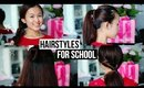 4 Quick & Simple School Hairstyles ♡ Last-Minute!