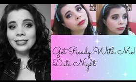 Get Ready With Me! Date Night