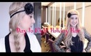Holiday Hair Tutorial: Day & Night