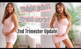 Second Trimester Pregnancy Update// WEIGHT GAIN, STRETCH MARKS,BABY CLASSES?!
