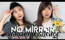 NO MIRROR MAKEUP CHALLENGE! ft EvaChung