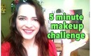 5 Minute Makeup Challenge !!