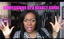 Confessions Of A Beauty Guru Tag!