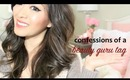 CONFESSIONS of a beauty guru tag! ♡ - ThatsHeart