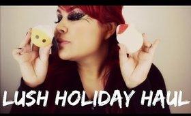 LUSH Holiday Haul  | MRamosMUA