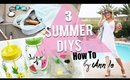 3 SUMMER DIY PROJECTS YOU MUST TRY | HOW TO | ANN LE