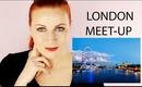 LONDON MEET-UP