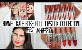 Rimmel Kate Rose Gold Limited Edition Lipstick Collection | FIRST IMPRESSION!