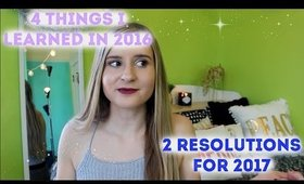 What I Learned in 2016 & My 2017 Resolutions | Emme Stanec