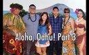 Oahu, Hawaii Vacation Part 3: June 8, 2016