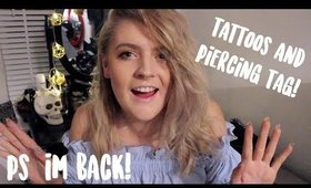 IM BACK (For Real) Tattoos & Piercings Tag | Jambers8