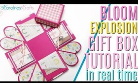 Explosion Gift Box Tutorial using Bloom Collection in REAL TIME, How to make a DIY Gift Box