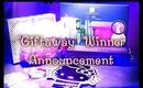 """☆""""Giftaway"""" Winner Announcement! :D"""