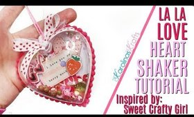 Heart Shaker Ornament Tutorial using crate paper la la love inspired by Sweet Crafty Girl