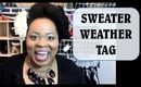 SWEATER WEATHER TAG | Dearnatural62