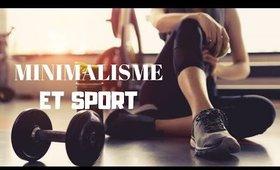 Le minimalisme et le sport