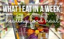 WHAT I EAT IN A WEEK | HEALTHY FOOD HAUL | SCCASTANEDA