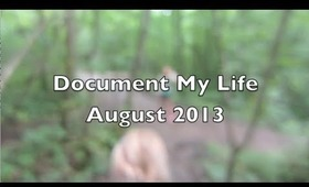 Document Your Life - August 2013