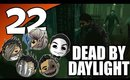 Dead By Daylight Ep. 22 - Why Did You Bring Him Here?! [The Shape]