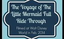 The Voyage of the Little Mermaid Entire Ride Through - 2014 Disney World