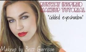 Easy Runway Inspired Makeup - Gilded Eyeshadow