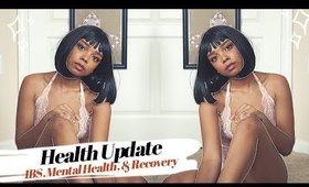 healing my body | health update | ibs, mental health, & recovery
