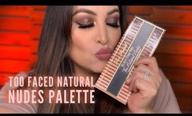 Too Faced Natural Nudes Palette Tutorial & Swatches