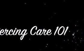 Piercing Care 101