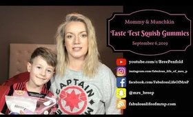SQUISH Candy | Mommy & Son Taste Test | Fabulous Life of Mrs. P