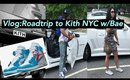 Vlog: Roadtrip to Kith NYC with Bae