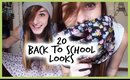 20 BACK TO SCHOOL LOOKS
