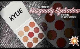 Kylie Cosmetics l ⭐️ l Kyshadow Burgundy Palette l ⭐️ l Review + Live Brush Swatches!