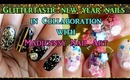 Glittertastic New Year nails in collaboration with Madjennsy.