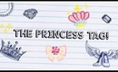 ✦ The Princess Tag! ✦ w/ Erica from FromBrainsToBeauty