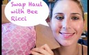 Swap Haul with Bee Ricci