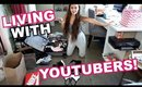 Living With Youtubers!