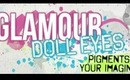 ♥ Glamour Doll Eyes {A Review} ♥