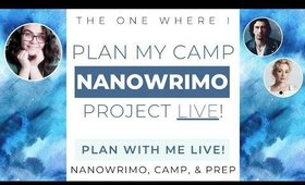 Camp NaNoWriMo 2020 Project Plan With Me!  |  LIVESTREAM