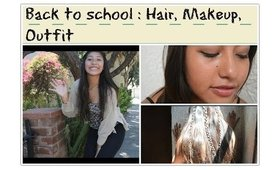 Back to school : Hair, Makeup, Outfit