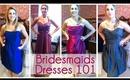 ♥ Bridesmaids Dresses 101 || RachhWeds