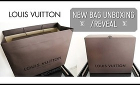 Louis Vuitton Bag Unboxing/Reveal  |  Style Minded