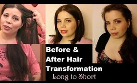 Before & After Hair Transformation Long To Short Hair